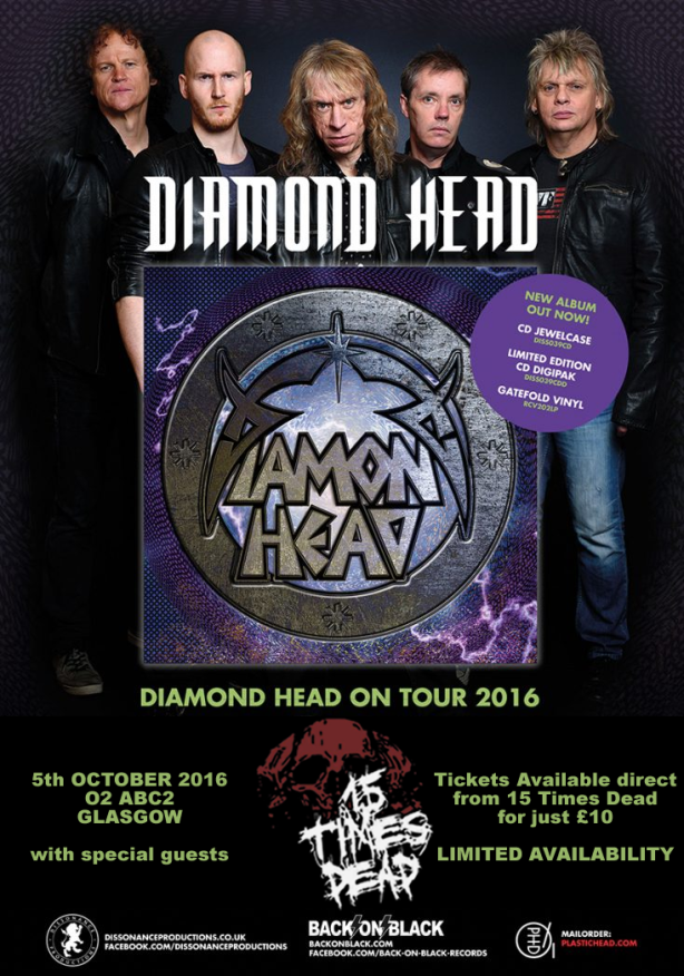 Diamond Head O2 ABC2 Glasgow with 15 Times Dead